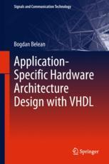 Application-Specific Hardware Architecture Design with VHDL