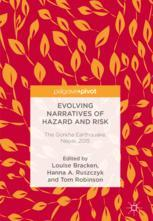 Evolving Narratives of Hazard and Risk