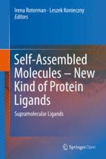 Self-Assembled Molecules – New Kind of Protein Ligands