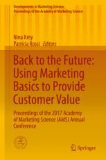 Back to the Future: Using Marketing Basics to Provide Customer Value