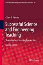 Successful Science and Engineering Teaching : Theoretical and Learning Perspectives