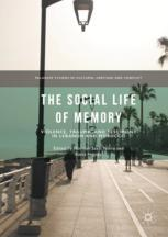 The Social Life of Memory