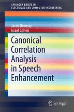 Canonical Correlation Analysis in Speech Enhancement