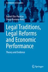 Legal Traditions, Legal Reforms and Economic Performance