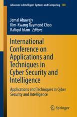 International Conference on Applications and Techniques in Cyber Security and Intelligence