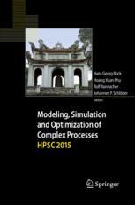 Modeling, Simulation and Optimization of Complex Processes  HPSC 2015