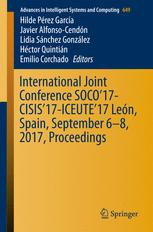 International Joint Conference SOCO'17-CISIS'17-ICEUTE'17 León, Spain, September 6–8, 2017, Proceeding