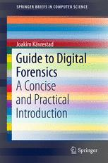 Guide to Digital Forensics