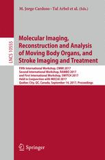 Molecular Imaging, Reconstruction and Analysis of Moving Body Organs, and Stroke Imaging and Treatment