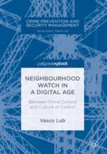 Neighbourhood Watch in a Digital Age