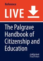 The Palgrave Handbook of Citizenship and Education
