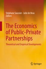The Economics of Public-Private Partnerships
