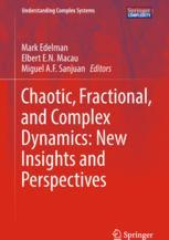 Chaotic, Fractional, and Complex Dynamics: New Insights and Perspectives :