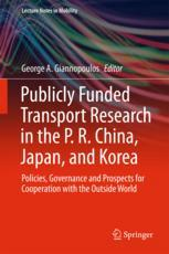 The Case for Transport Research Cooperation with China, Japan, Korea—Rationale for This Book and Summary of Its Findings