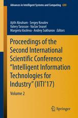 "Proceedings of the Second International Scientific Conference ""Intelligent Information Technologies for Industry"" (IITI'17)"