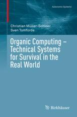 Organic Computing – Technical Systems for Survival in the Real World