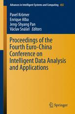 Proceedings of the Fourth Euro-China Conference on Intelligent Data Analysis and Applications