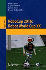 RoboCup 2016: Robot World Cup XX