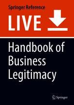 Handbook of Business Legitimacy