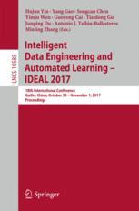 Intelligent Data Engineering and Automated Learning – IDEAL 2017