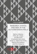 Research, Ethics and Risk in the Authoritarian Field