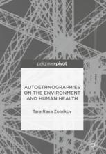 Autoethnographies on the Environment and Human Health