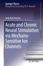 Acute and Chronic Neural Stimulation via Mechano-Sensitive Ion Channels :