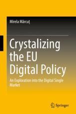 Crystalizing the EU Digital Policy