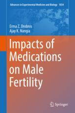 Impacts of Medications on Male Fertility