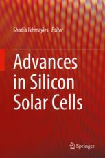 Advances in Silicon Solar Cells