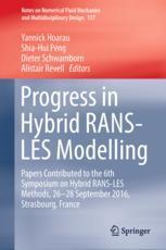 Progress in Hybrid RANS-LES Modelling