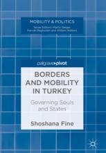 Borders and Mobility in Turkey : Governing Souls and States