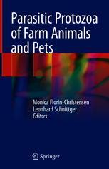 Parasitic Protozoa of Farm Animals and Pets