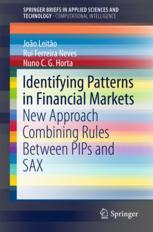 Identifying Patterns in Financial Markets : New Approach Combining Rules Between PIPs and SAX