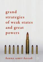 Grand Strategies of Weak States and Great Powers