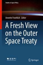 A Fresh View on the Outer Space Treaty