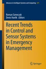 Recent Trends in Control and Sensor Systems in Emergency Management