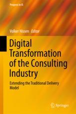 Digital Transformation of the Consulting Industry : Extending the Traditional Delivery Model