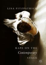 Rape on the Contemporary Stage