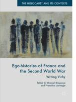 Ego-histories of France and the Second World War