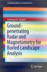 Ground-penetrating Radar and Magnetometry for Buried Landscape Analysis :