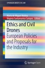 Ethics and Civil Drones : European Policies and Proposals for the Industry