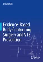 Evidence-Based Body Contouring Surgery and VTE Prevention