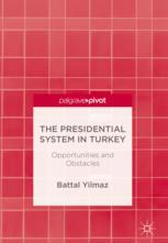 The Presidential System in Turkey