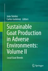 Sustainable Goat Production in Adverse Environments: Volume II