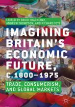 Imagining Britain's Economic Future, c.1800–1975