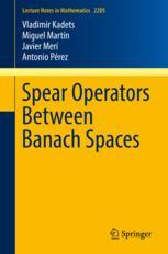 Spear Operators Between Banach Spaces
