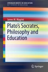 Plato's Socrates, Philosophy and Education