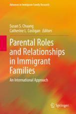 Parental Roles and Relationships in Immigrant Families