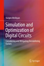 Simulation and Optimization of Digital Circuits